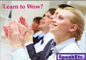 SpeakEtc._Learn_to_Wow!
