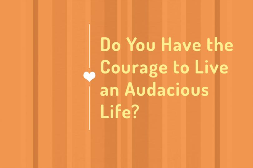 Audacious-Life_No-URL