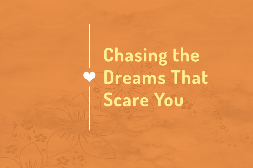 Chasing-the-Dreams-That-Scare-You_No-URL