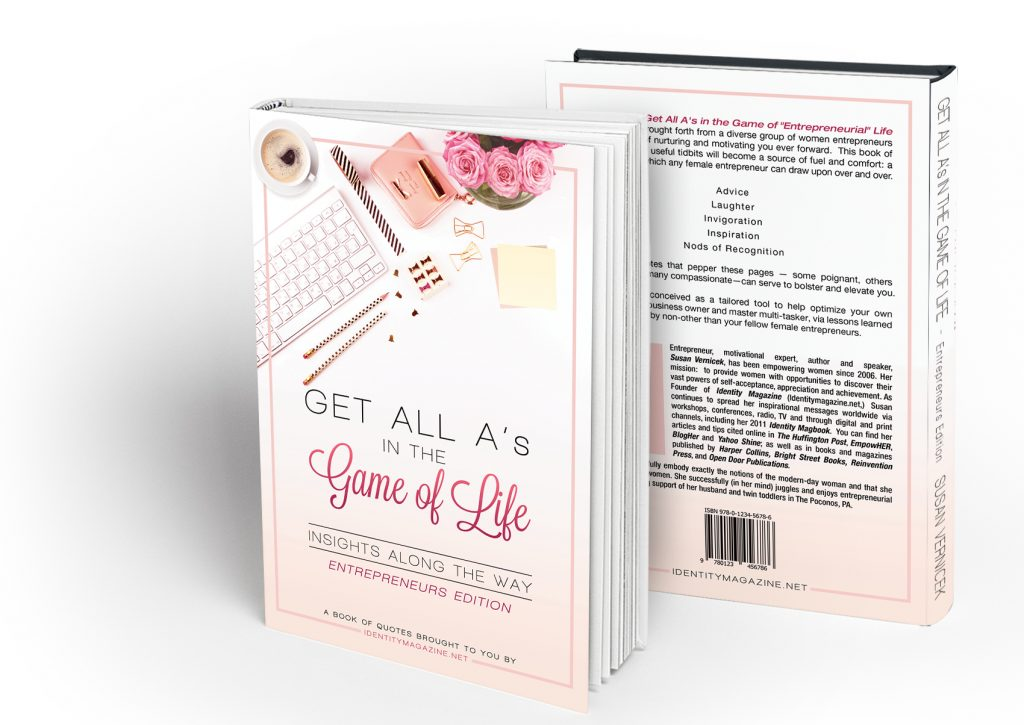 Get All A's in the Game of Life: Entrepreneurs Quote Book
