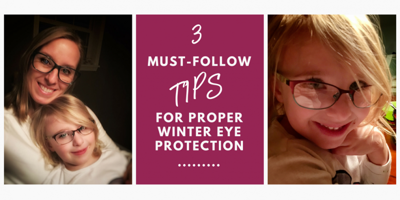 3 Must-Follow Tips for Proper Winter Eye Protection
