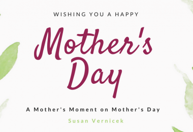 A Mother's Moment on Mother's Day